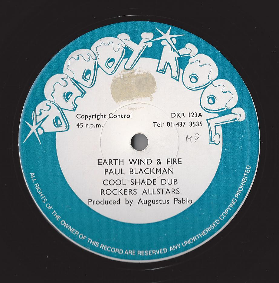 Paul Blackman - Earth Wind & Fire + Rockers All Stars, Cool Shade Dub (Daddy Kool) (CRUCIAL CUTS)