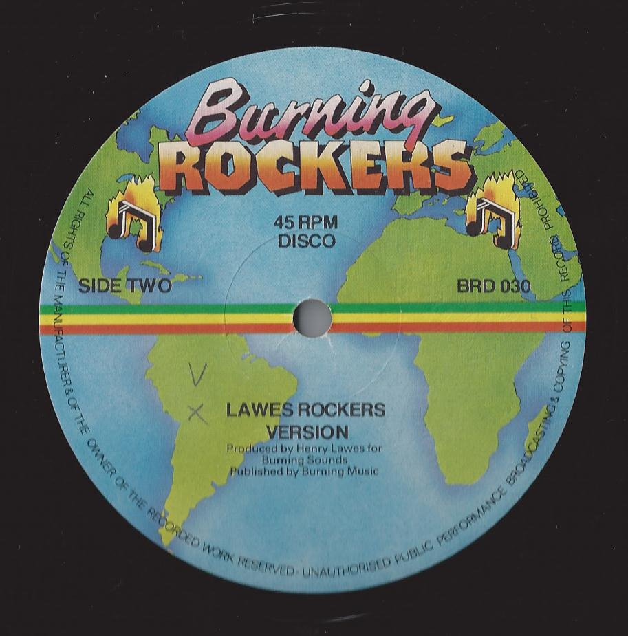 Lawes Rockers Version (Burning Rockers) (CRUCIAL CUTS)