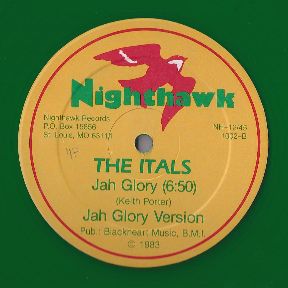 The Itals - Jah Glory + Version (Nighthawk) (CRUCIAL CUTS)