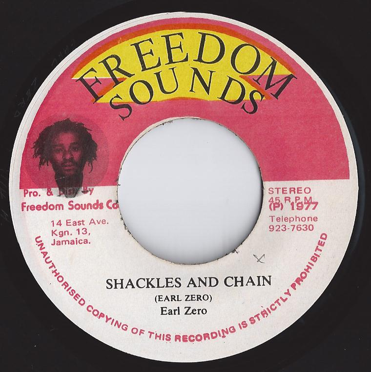 Earl Zero - Shackles And Chain (Freedom Sounds) (CRUCIAL CUTS)