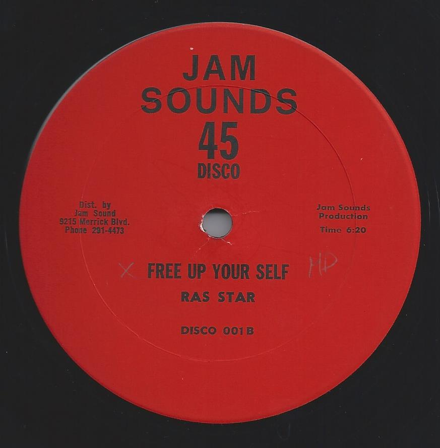 Ras Star - Free Up Your Self (Jam Sound) (CRUCIAL CUTS)