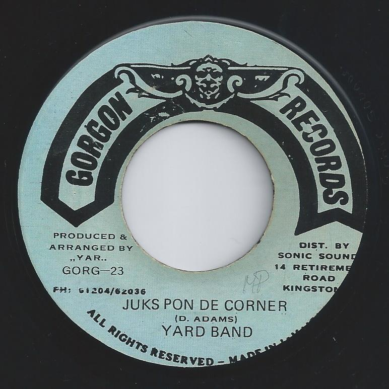 Yard Band - Juks Pon De Corner (Gorgon Records) (CRUCIAL CUTS)